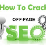 How To Crack Off-Page SEO?