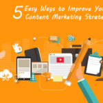 5 Ways To Improve Your Content Marketing Skills