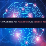 How To Optimize For Rank Brain And Semantic Search