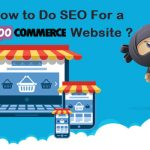 How to Do SEO For a WooCommerce Website?