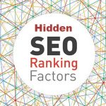 10 Hidden Ranking Factors In SEO One Should Need to Know