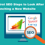 7 First SEO Steps to Look After You Launching a New Website